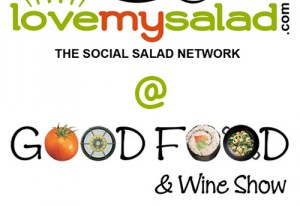 Love my salad auf der Good Food & Wine Show in Melbourne, vom 1. bis 3. Juni 2012