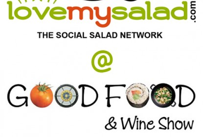 Love my salad al Good Food & Wine Show di Melbourne, 1-3 giugno 2012