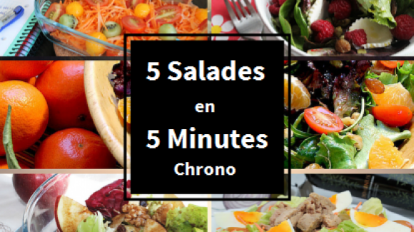 5 Salades en 5 Minutes Chrono