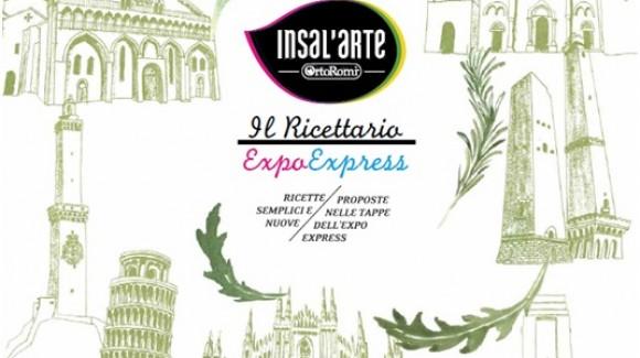 Il nuovo ricettario Insal'arte, tutte le ricette delle tappe italiane di Expoexpress